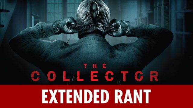 The Collector (2009) – Extended Rant