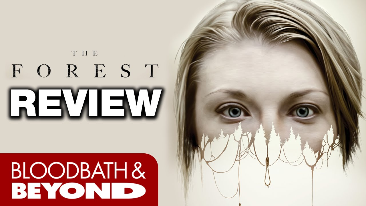 The Forest (2016) - Horror Movie Review | Bloodbath and Beyond