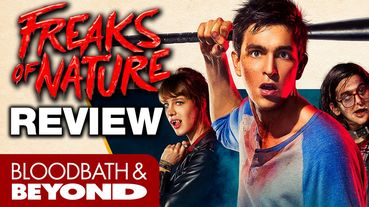 Movie Review Freaks Of Nature