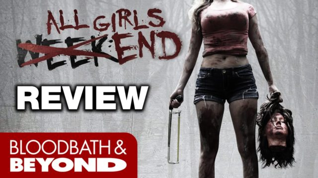 All Girls Weekend (2016) – Horror Movie Review