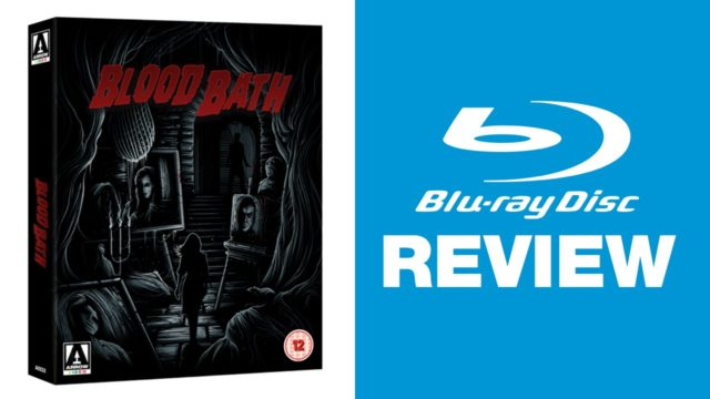 Blood Bath Limited Edition Blu-ray Review | Arrow Video