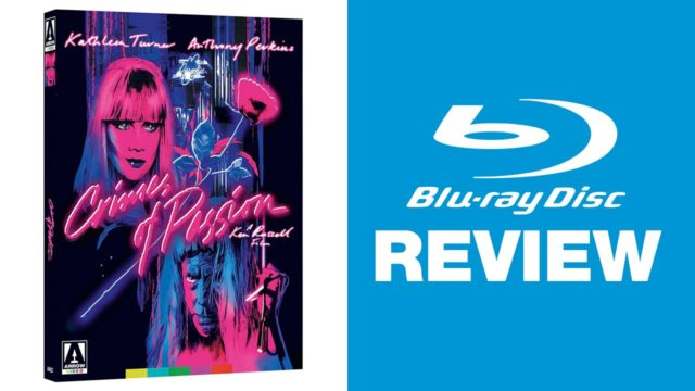 Crimes of Passion Blu-ray Review | Arrow Video