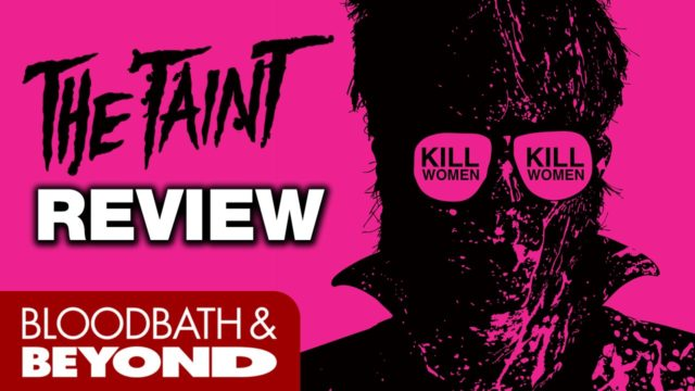 The Taint (2011) – Horror Movie Review