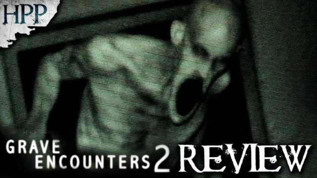 Grave Encounters 2 (2012) – Horror Movie Review #HPP