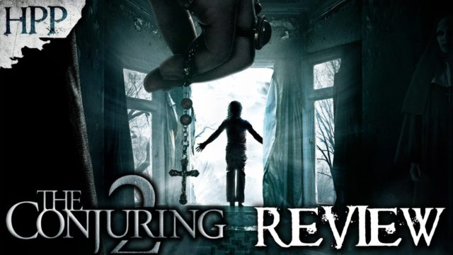 The Conjuring 2 (2016) – Horror Movie Review #HPP