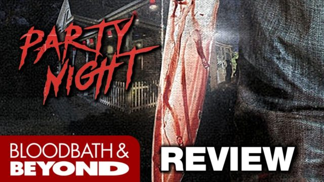 Party Night (2017) – Horror Movie Review