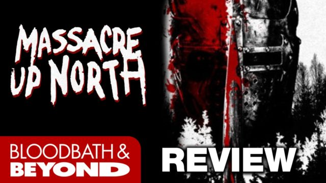 Massacre Up North (2001) – Horror Movie Review