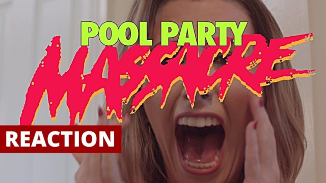 Pool Party Massacre (2017) Official Trailer Reaction and Review